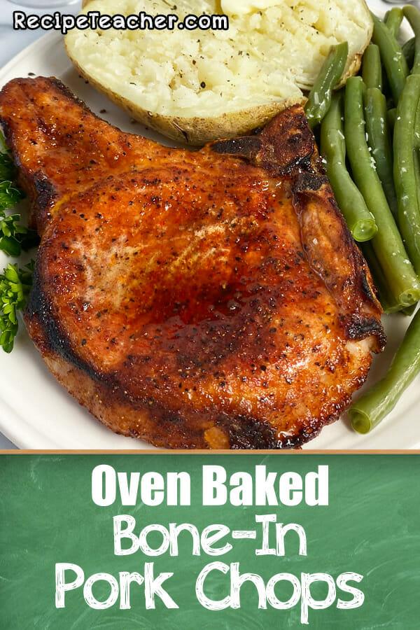 Recipe for oven baked bone-in pork chops