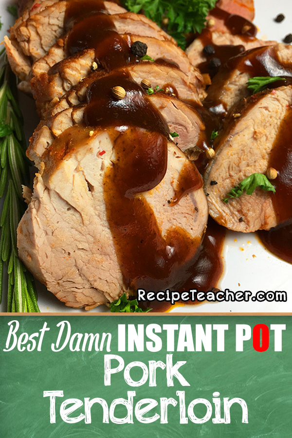 Recipe for Instant Pot pork tenderloin