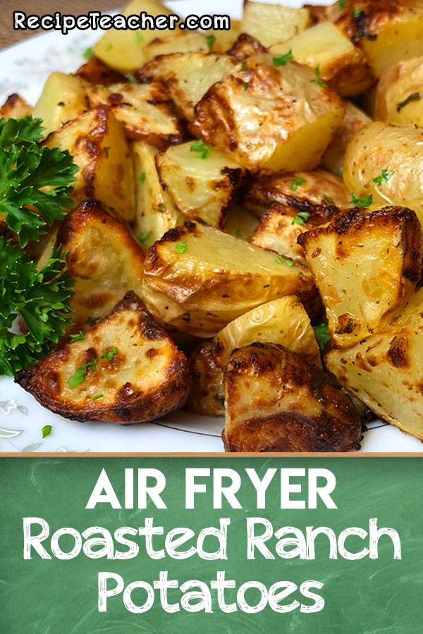Roasted ranch potatoes air fryer recipe