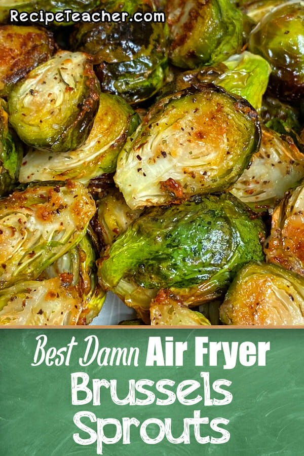 Recipe for air fryer Brussels sprouts with Parmesan and ranch.
