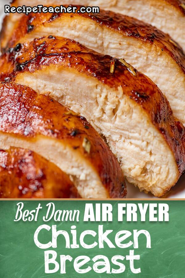 Best Damn Air Fryer Chicken Breast Recipeteacher