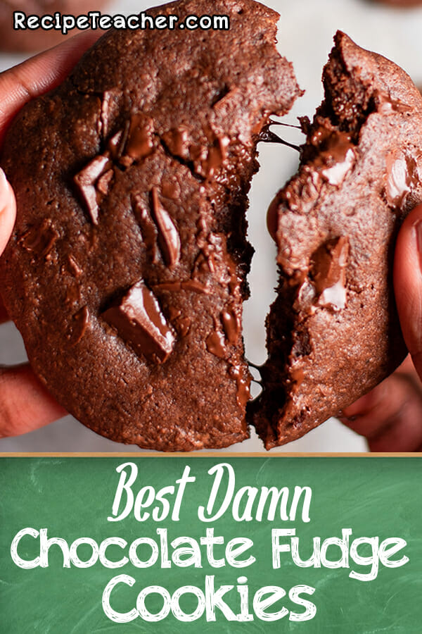 Recipe for the Best Damn Chocolate Fudge Cookies