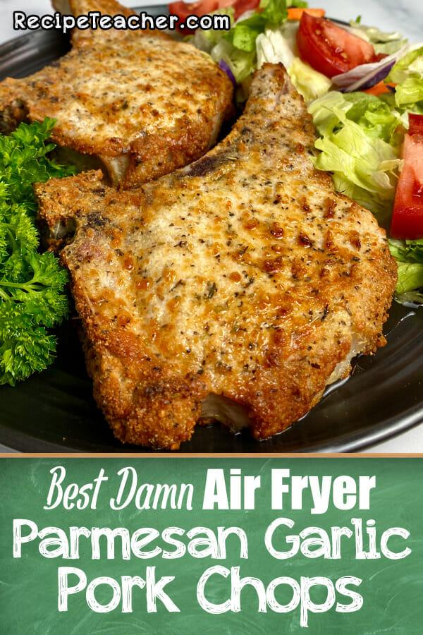 Recipe for air fryer Parmesan garlic pork chops
