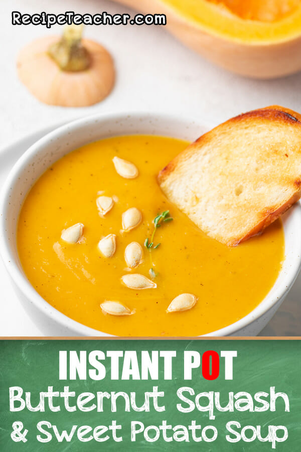 Recipe of Instant Pot Butternut Squash and Sweet Potato Soup