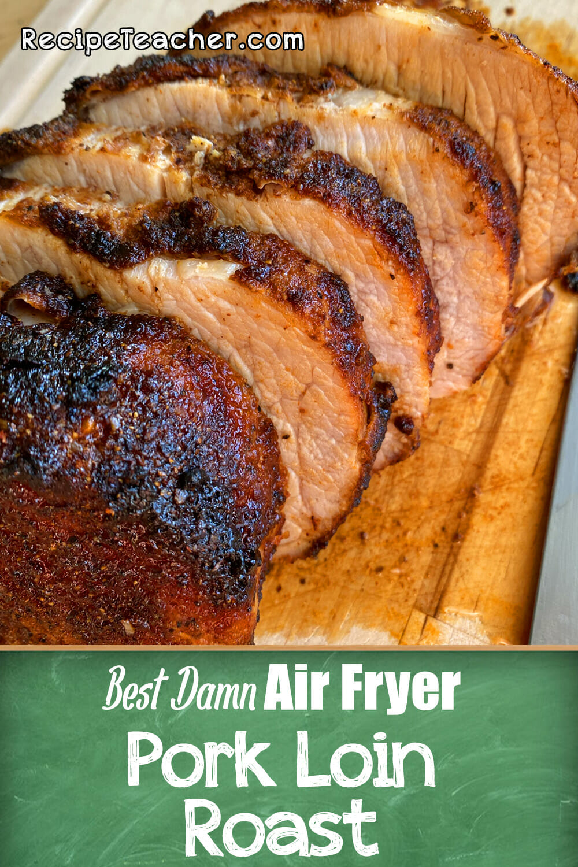 Recipe for air fryer pork loin roast