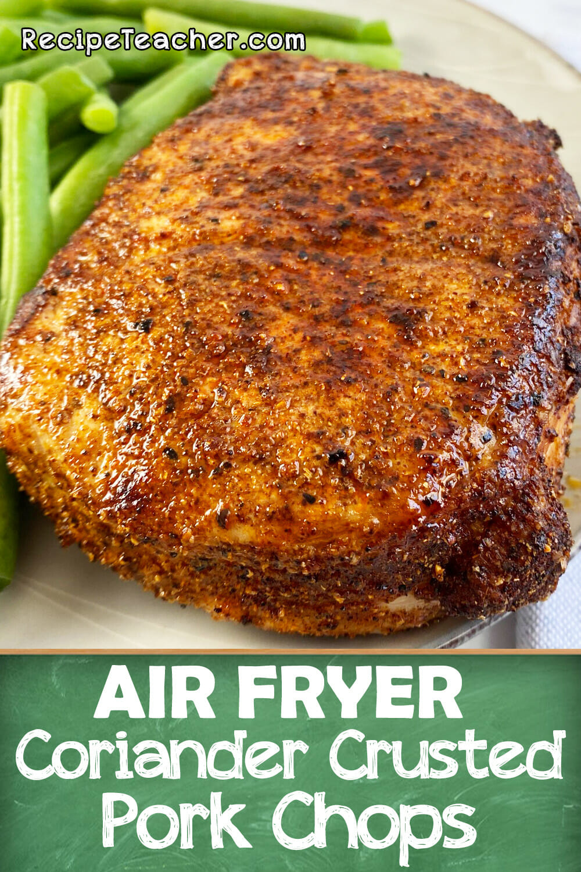 Recipe for air fryer coriander crusted pork chops