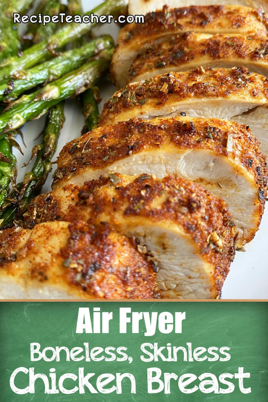 Recipe for air fryer boneless skinless chicken breast